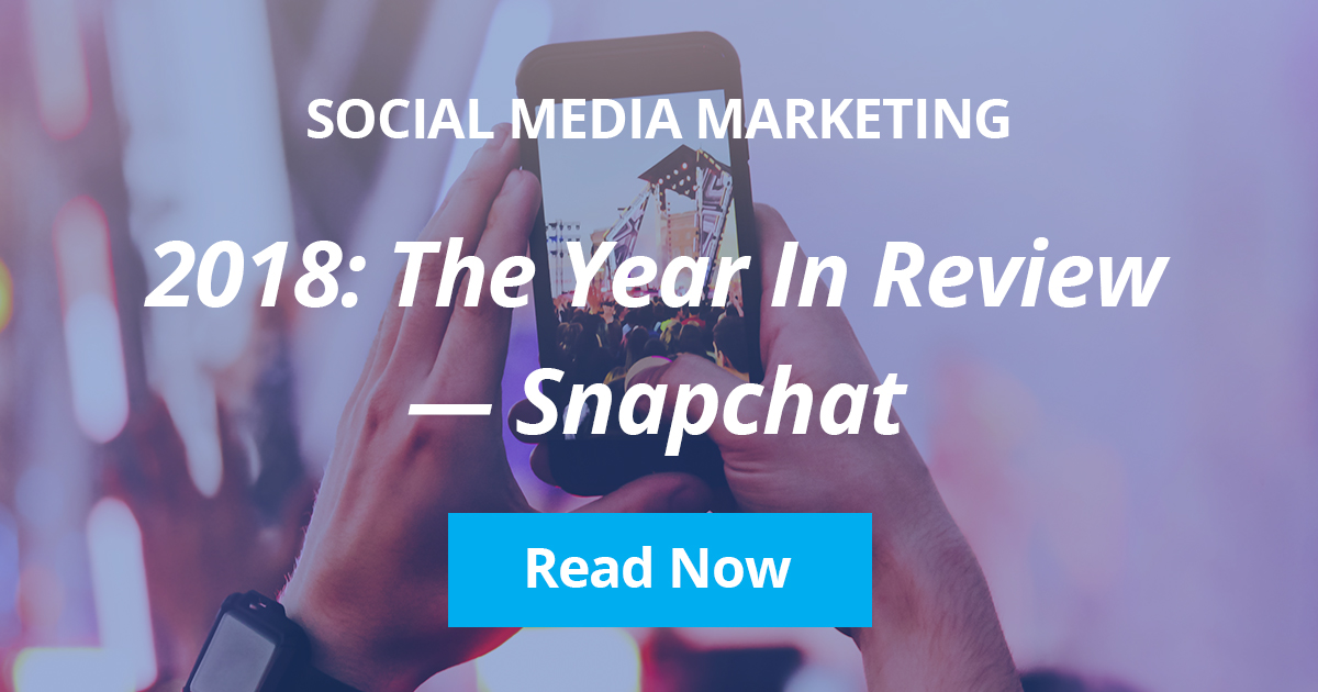 Arcalea - 2018 Year In Review: Snapchat