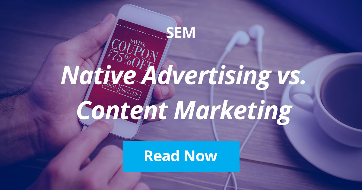 Native Advertising vs. Content Marketing: What's the Difference?