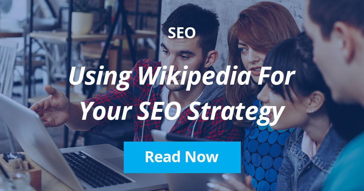 Using Wikipedia for your SEO Strategy