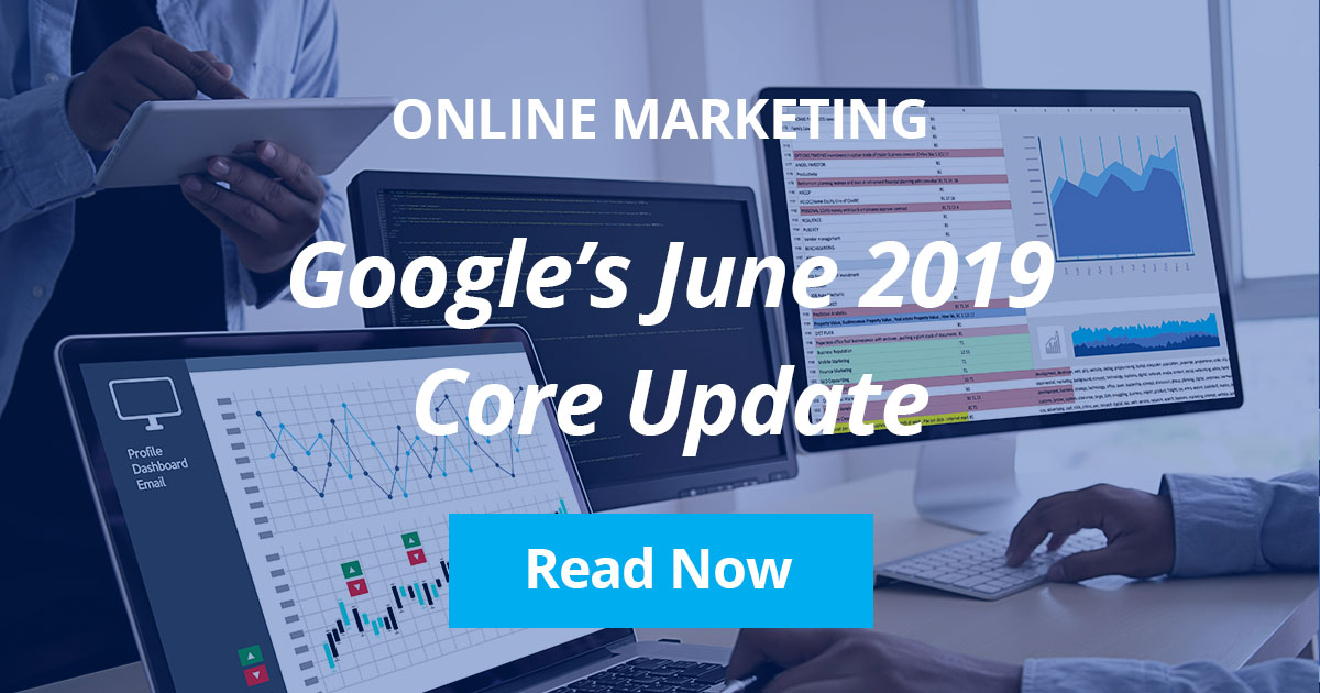 Here's What You Need to Know: Google's June 2019 Core Update